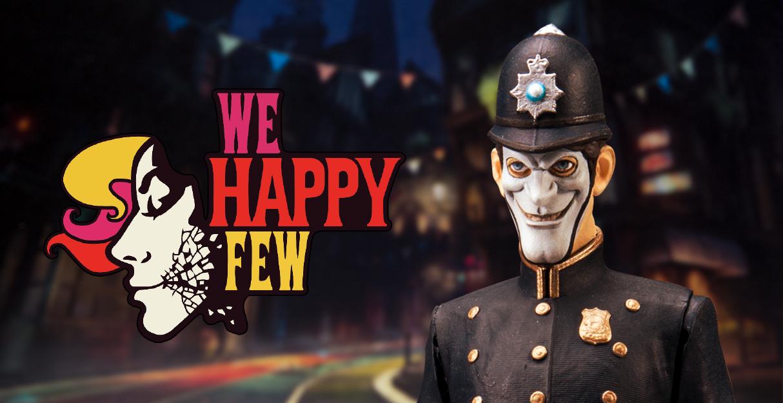 Resultado de imagem para We Happy Few